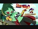 【ゆっくり実況】▼Shantae: Half-Genie Hero pt.07【シャンティ】