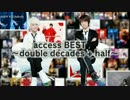 access BEST ~double decades + half~
