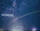 Iris Embrace feat. kokone / ボカロトランスポップ