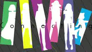 Connecting ~Girls Collraboration~