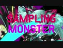 S∀MPLING MΘNSTER feat.初音ミク