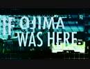 If Ojima Was Here