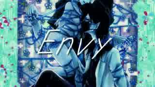 CeVIO【オリジナル曲】「Envy」feat.ONE