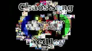 【MSSP∞周年】Chaos song MSSP Medley【祝ってみた】
