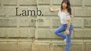 【1周年】Lamb. 踊ってみた【あ→りん】