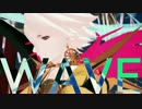 【Fate/MMD】WAVE ギル·オジ·カルナ
