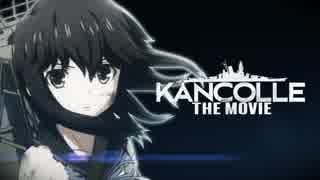 [MAD] KANCOLLE THE MOVIE