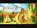 【少女とロボット】機械仕掛けの騎士道くん Part1【実況】