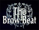 The Brow Beat ティザー映像