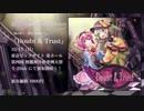 【秋季例大祭4/東方ヴォーカルCD】Doubt & Trust【クロスフェードデモ】