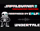 【undertale remix】JAPALOANIA_2 【megalovania】(Retake)
