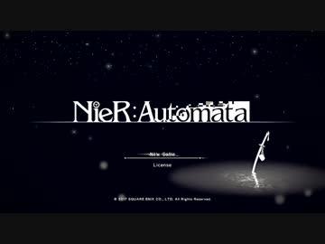 【実況】NieR:Automata the End of YoRHa  #61 (終)