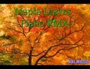 Maple Leaves-Piano RMX-【NNIオリジナル曲】
