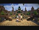 【Minecraft】たまにはサバイバルでも遊んでみるよ part33