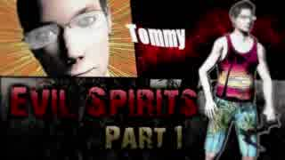 【実況】超マイナーゲーム探訪記 【Evil Spirits】part1
