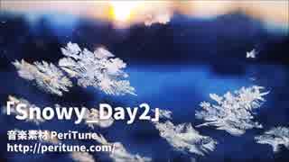 【無料フリーBGM・メルヘン】Snowy_Day2【PeriTune】