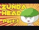 【Cuphead】ZUNDAHEAD:Part1【VOICEROID実況】 thumbnail