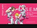 第91位:ブレンド・SのOPが全く気付かないうちにS.E.Mになる(ver.2) thumbnail