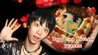 【MAD】Happy 23rd Birthday YUZURU ~St