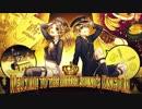 【鏡音リン・レン】Welcome to the Mirror Sound's Kingdom【オリジナル曲】