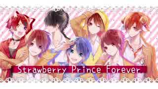 【すとぷり】StrawberryPrinceForever【オリジナルMV】