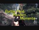【BF4・1】Random moments #2