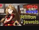【第九次ウソm@s祭り遅刻】Girls meet Million jewels   【アイマス×MTG】