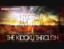 もしもLINEの着信音がラスボスのBGMになったら【The Kidoku Through】