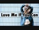 第42位:【うか】Love Me If You Can【踊ってみた】 thumbnail