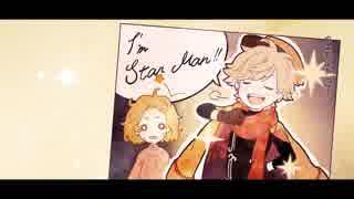 ☒『StarMan!!!』を歌ってみた。 by×××