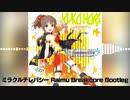 ミラクルテレパシー(Raimu Breakcore Bootleg)