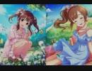 【シン劇ED】Blooming Days【五十嵐響子&緒方智絵里】