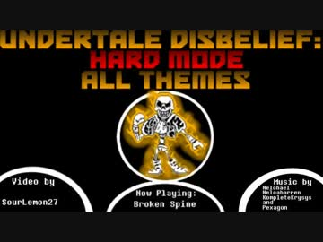 Undertale Disbelief_ Hard Mode - All Themes