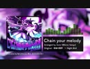【東方自作アレンジ】Chain your melody【夜雀の歌声】