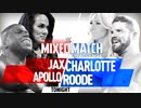 【WWE・MMC】アポロ&ナイア vs ボビー・ルード&シャーロット【18.02.20】