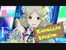 【 #ミリンジフェス 】FairyTaleじゃいられない -Roconized Version-【インストアレンジ】