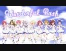 【ラブライブ!】°˖✧ Wonderful Rush ✧˖° 【9人で歌ってみた】