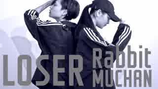 【姉妹で】LOSER踊ってみた【MuuとRabbit】