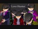 【MMDおそ松さん】六つ子でLove Hunter 【全松】 thumbnail