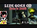 【Life Goes On】ゆっくりと屍を乗り越えたい#36【ゆっくり実況プレイ】