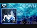 【ボーマス39】DROWN【クロスフェードデモ】