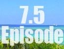 【先行公開】 沖縄大満喫レース7.5th Episode