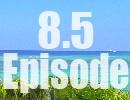【先行公開】 沖縄大満喫レース8.5th Episode