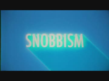 UTAUカバー】SNOBBISM【Vo.楓歌...