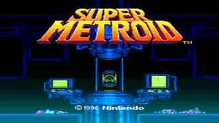 【実況】怒涛の SUPER METROID Part1