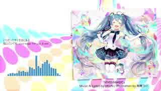 【初音ミク】VIVID MAGIC【オリジナル】