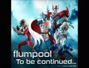 【Infini-T Force】flumpool「To be continued...」歌ってみた