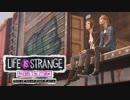#6『Life Is Strange』:Before The Storm【実況】