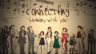 Connecting~harmony with you~
