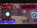 【DEADPOOL】デッドプール2公開記念実況 #7【SHOUI】